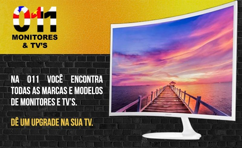 011 Monitores e TV´s